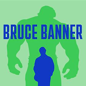 Bruce Banner Fast