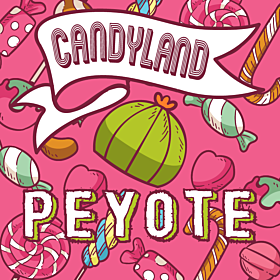 Candyland Peyote