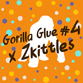 Gorilla Glue #4 x Zkittles