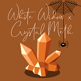 White Widow x Crystal Meth