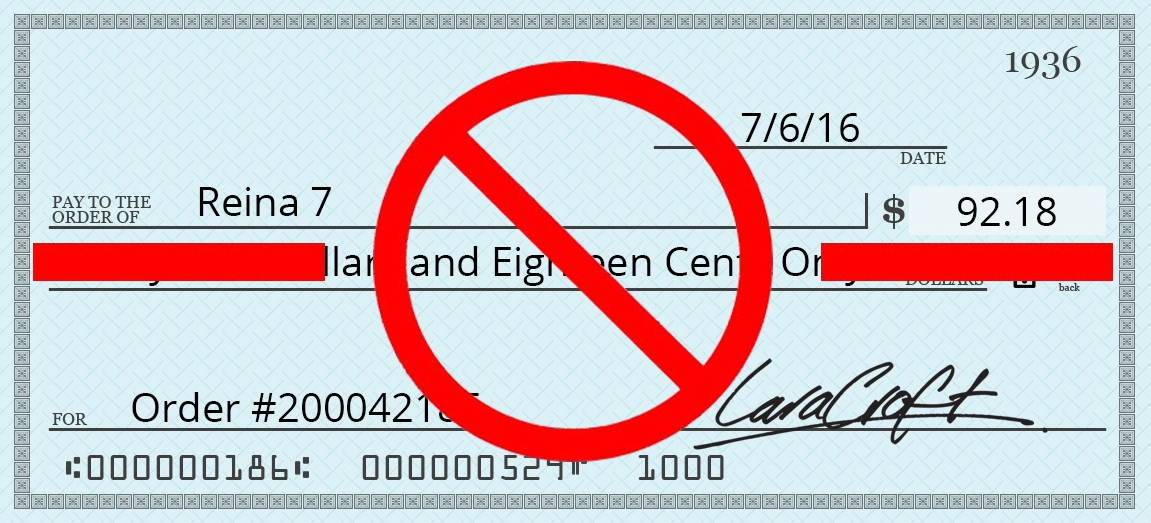 We do not accept Checks Cheques